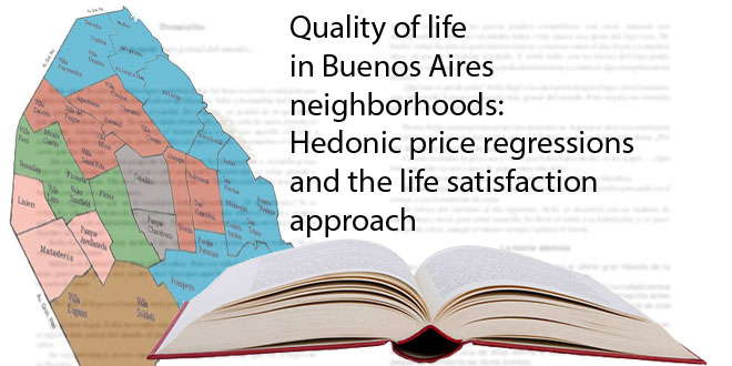 Quality of life in Buenos Aires neighborhoods: Hedonic price regressions and the life satisfaction approach
