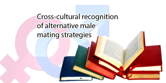 Cross-cultural recognition of alternative male mating strategies