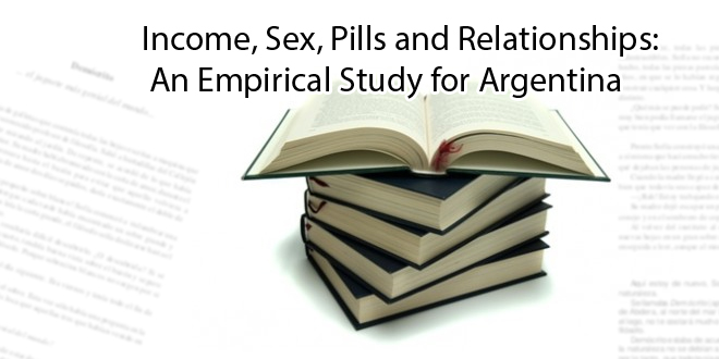 Income, Sex, Pills and Relationships: An Empirical Study for Argentina
