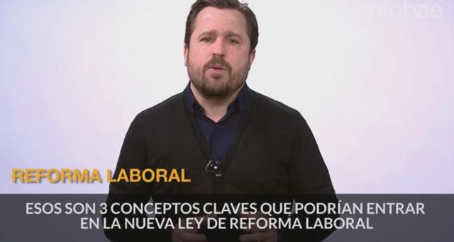 05/08/2017 – Infobae – Cómo será la reforma laboral que impulsará el Gobierno
