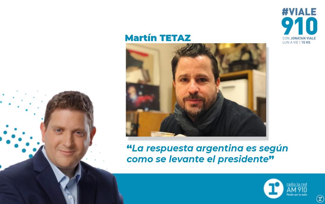 La respuesta argentina es según como se levante el presidente